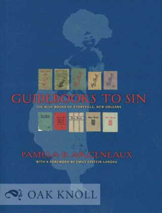 GUIDEBOOKS TO SIN: THE BLUE BOOKS OF STORYVILLE, NEW ORLEANS.