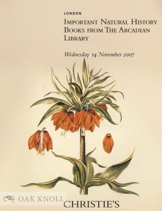 IMPORTANT NATURAL HISTORY BOOKS FROM THE ARCADIAN LIBRARY. Christie's