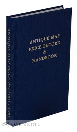 ANTIQUE MAP PRICE RECORD & HANDBOOK FOR 1995 INCLUDING SEA CHARTS, CITY VIEWS, CELESTIAL CHARTS...