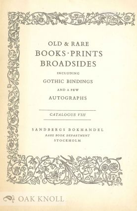 OLD & RARE BOOKS-PRINTS BROADSIDES INCLUDING GOTHIC BINDINGS AND A FEW AUTOGRAPHS