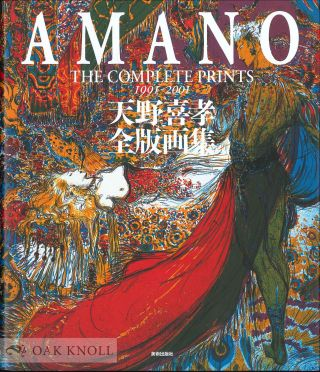 AMANO: THE COMPLETE PRINTS 1991-2001