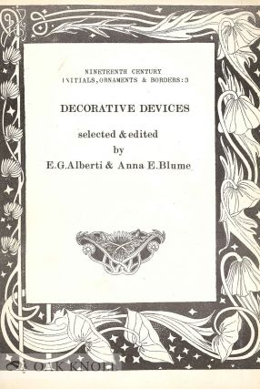 DECORATIVE DEVICES. E. G. Alberti, Anna E. Blume.