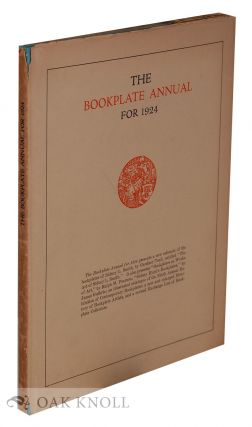 THE BOOKPLATE ANNUAL FOR 1924. Alfred Fowler.