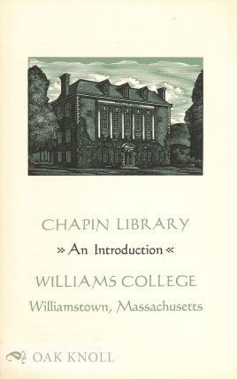 CHAPIN LIBRARY: AN INTRODUCTION.