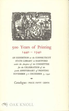 500 YEARS OF PRINTING 1440-1940.