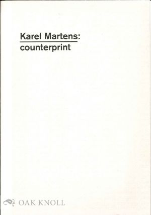 KAREL MARTENS: COUNTERPOINT