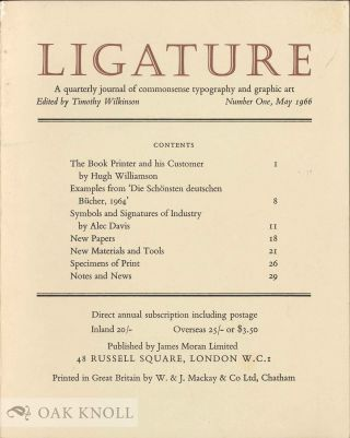 LIGATURE: A QUARTERLY JOURNAL OF COMMONSENSE TYPOGRAPHY AND GRAPHIC ART. Timothy Wilkinson