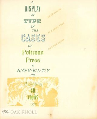 DISPLAY OF TYPE IN THE CASES OF POLTROON PRESS & NOVELTY CO