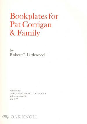 BOOKPLATES FOR PAT CORRIGAN & FAMILY.
