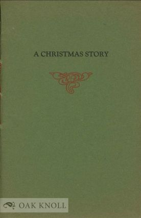 A CHRISTMAS STORY: A STORY FOR CHILDREN. Eleanor Fowler.