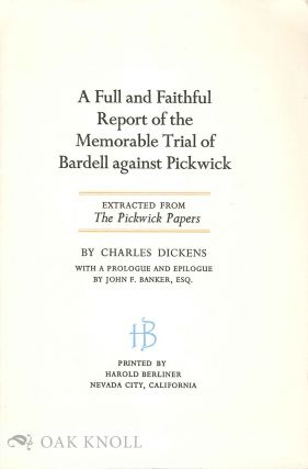 Prospectus for A FULL AND FAITHFUL REPORT OF THE MEMORABLE TRIAL OF BARDELL AGAINST PICKWICK