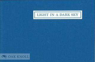 LIGHT IN A DARK SKY. William Bronk