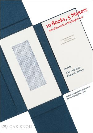 10 BOOKS, 5 MAKERS: AUSTRALIAN BOOKS IN WASHINGTON DC. Alex Selenitsch, Marian Crawford