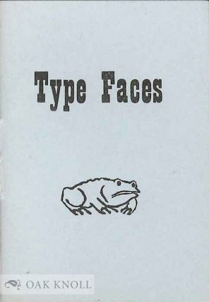 TYPE FACES: A CRITICAL ESSAY