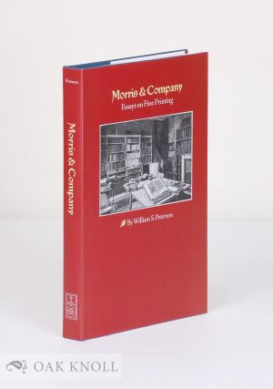 MORRIS & COMPANY: ESSAYS ON FINE PRINTING.