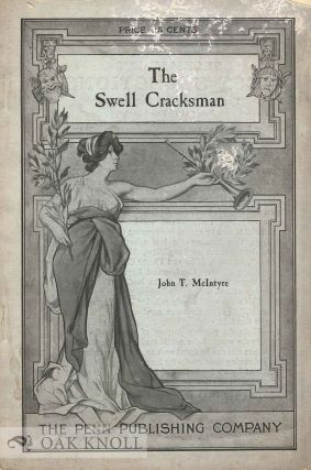 THE SWELL CRACKSMAN. John T. McIntyre