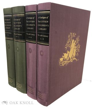 CATALOGUE OF THE COTSEN CHILDREN'S LIBRARY: THE TWENTIETH CENTURY (VOLS. I & II) AND THE...