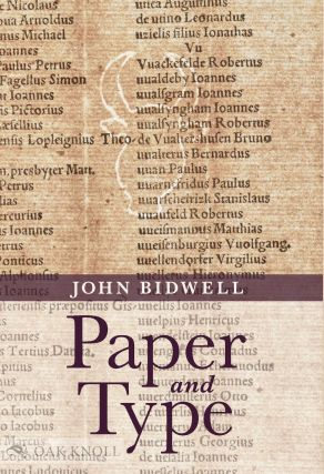 PAPER AND TYPE: BIBLIOGRAPHICAL ESSAYS. John Bidwell