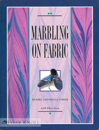 MARBLING ON FABRIC. Daniel and Paula Cohen