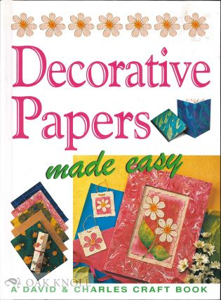 DECORATIVE PAPERS MADE EASY. Susan and Martin Penny