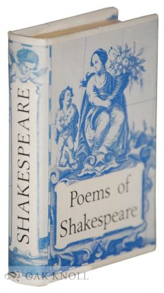 THE POEMS OF WILLIAM SHAKESPEARE. William Shakespeare