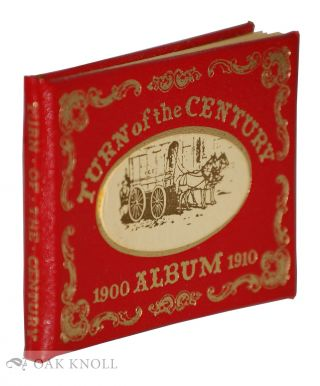 TURN OF THE CENTURY 1900 ALBUM 1910