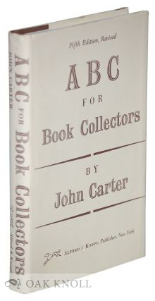 ABC FOR BOOK-COLLECTORS. John Carter