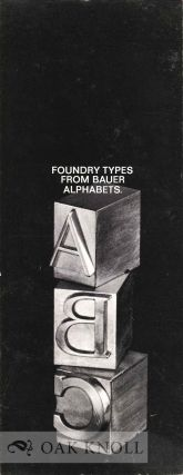 FOUNDRY TYPES FROM BAUER ALPHABETS. Bauer Alphabets