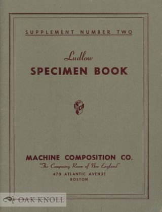 LUDLOW SPECIMEN BOOK. Machine Comp