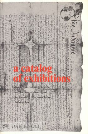 A CATALOG OF EXHIBITIONS PREPARED IN CONJUNCTION WITH THE 91ST ANNUAL MEETING OF THE AMERICAN...