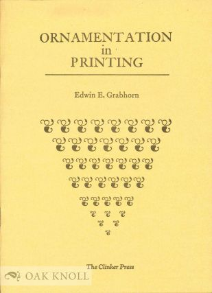 ORNAMENTION IN PRINTING. Edwin E. Grabhorn