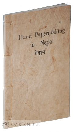 HAND PAPERMAKING IN NEPAL. Elaine Koretsky