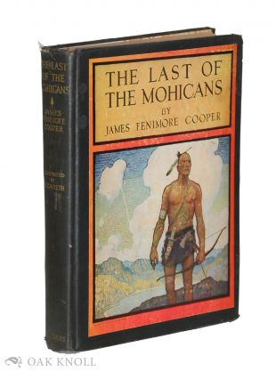 THE LAST OF THE MOHICANS. James Fenimore Cooper