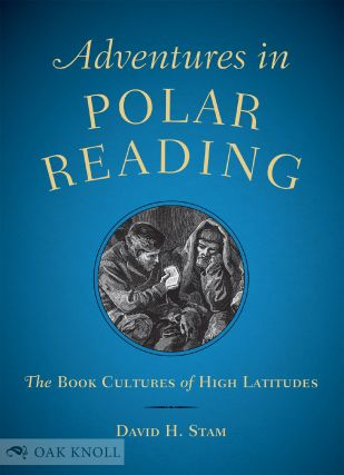 ADVENTURES IN POLAR READING. David H. Stam