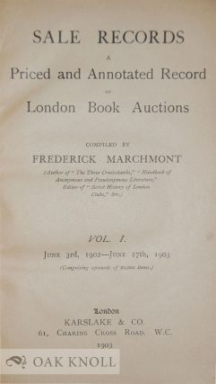 SALE RECORDS: A PRICED AND ANNOTATED RECORD OF LONDON BOOK AUCTIONS.