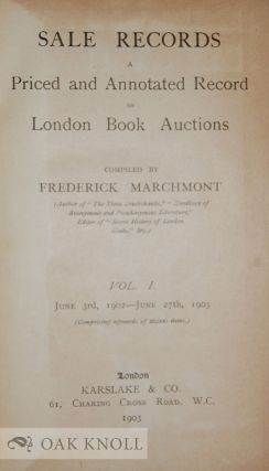 SALE RECORDS: A PRICED AND ANNOTATED RECORD OF LONDON BOOK AUCTIONS. VOL 1