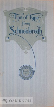 TIPS OF TYPE FROM SCHNEIDEREITH