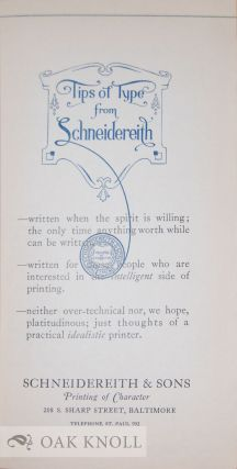 TIPS OF TYPE FROM SCHNEIDEREITH.
