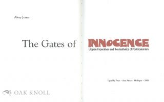 THE GATES OF INNOCENCE: UTOPIAN IMPERATIVES AND THE AESTHETICS OF POSTMODERNISM.
