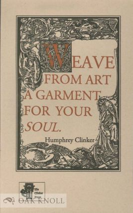WEAVE FROM ART A GARMENT FOR YOUR SOUL. Humphry Clinker