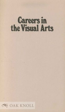 CAREERS IN THE VISUAL ARTS
