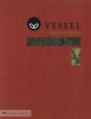 VESSEL: GUILD OF BOOK WORKERS