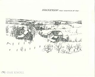 HOCKESSIN - THE WINTER OF 1910. Nancy Sawin