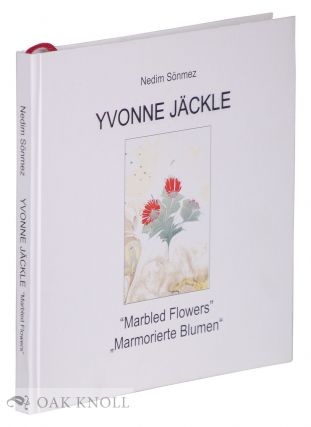 "YVONNE JÄCKLE, ""MARBLED FLOWERS"" WORKS FROM THE 80S. ""MARMORIERTE BLUMEN"" ARBEITEN AUS DEN..."