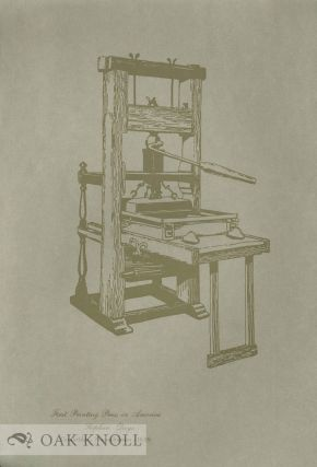 FIRST PRINTING PRESS IN AMERICA
