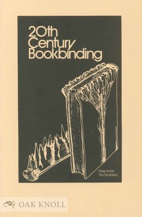 20TH CENTURY BOOKBINDING, AN EXHIBITION AT THE ART GALLERY OF HAMILTON