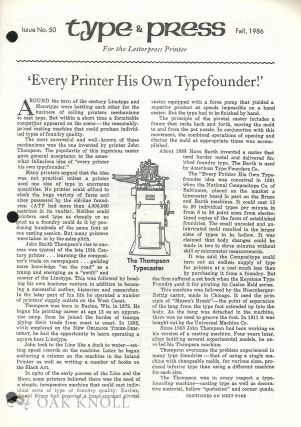 TYPE & PRESS, A JOURNAL DEDICATED TO THE PRESERVATION OF THE ART.