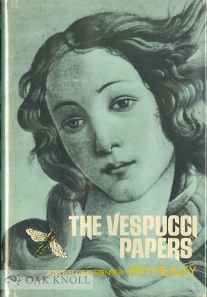 THE VESPUCCI PAPERS. Ben Healey