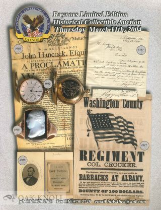 Group of seven auction catalogues issued by Raynor's Historical Collectible Auction.