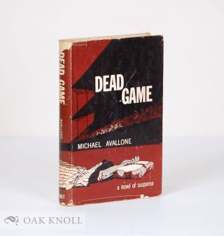 DEAD GAME. A NOVEL OF SUSPENSE. Michael Avallone